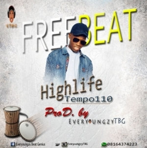 Free Beat: EveryoungzyTBG - Highlife Tempo 110